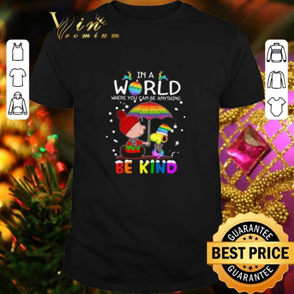 Cheap LGBT In a world where you can be anything Be Kind Snoopy Christmas shirt