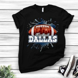 Football Dallas Skyline Dallas Cowboys shirt
