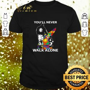 Funny Father and son you'll never walk alone Autism road shirt