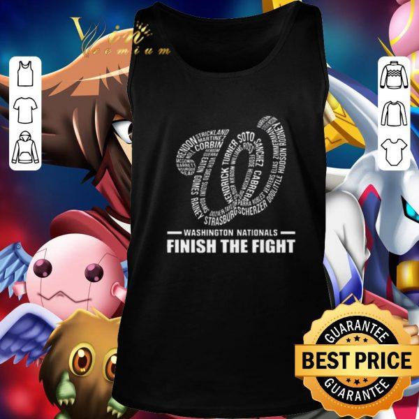 Funny Washington Nationals finish the fight shirt