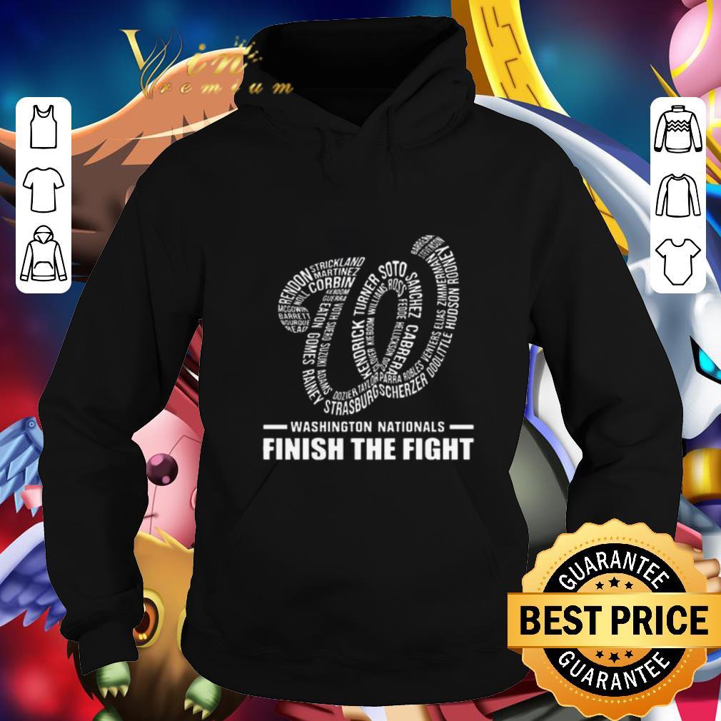 Funny Washington Nationals finish the fight shirt 4 - Funny Washington Nationals finish the fight shirt