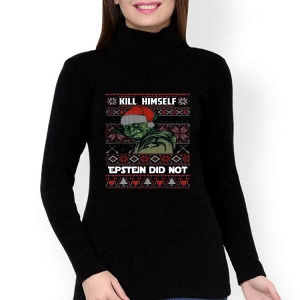 Kill Himself Epstein Did Not Yoda Ugly Christmas shirt
