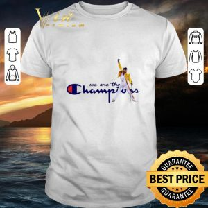 Premium Freddie Mercury we are the Champion shirt