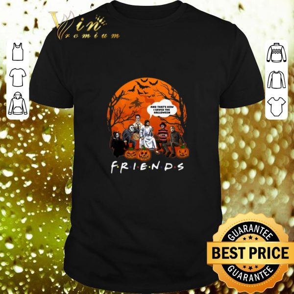 Premium Friends horror characters jesus that's how I saved the halloween shirt