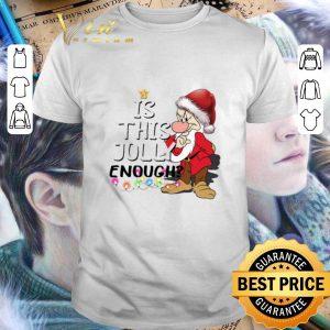 Premium Grumpy Santa Is This Jolly Enough Ugly Christmas shirt