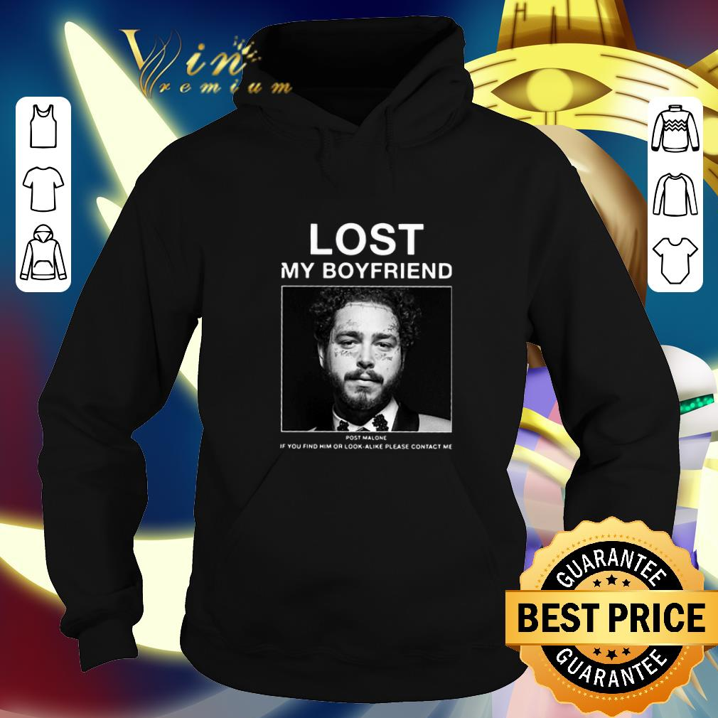 Premium Lost my boyfriend Post Malone if you find him or look alike shirt 4 - Premium Lost my boyfriend Post Malone if you find him or look alike shirt