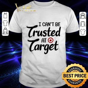 Premium Teacher day I can't be trusted at target apple shirt