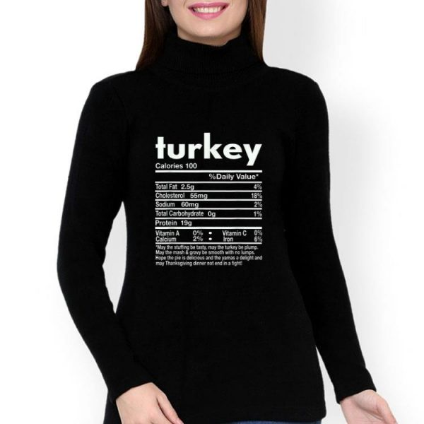Turkey Nutritional Facts Thanksgiving Day shirt