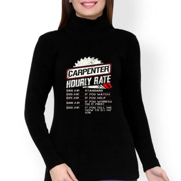 Carpenter Hourly Rate Woodworking shirt