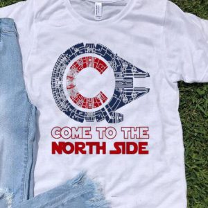 Come To The North Side Star Wars Chicago Cubs Millennium Falcon shirt