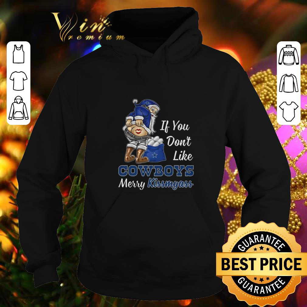Funny If you don t like Dallas Cowboys Merry Kissmyass Christmas shirt 4 - Funny If you don't like Dallas Cowboys Merry Kissmyass Christmas shirt