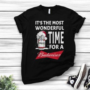 It's The Most Wonderful Time Of A Budweiser Christmas shirt