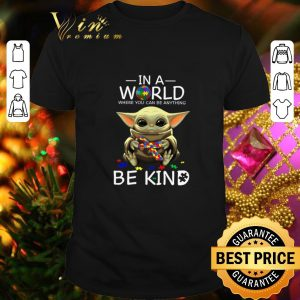 Premium Baby Yoda in a world where you can be anything be kind Autism puzzle shirt
