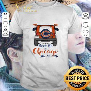 Premium Chicago Bears Go Bears meet me in Chicago Car shirt