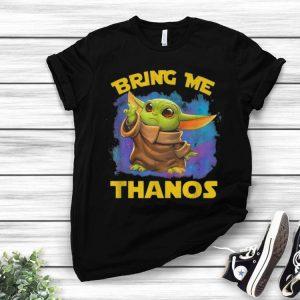 Star Wars Baby Yoda Bring Me Thanos shirt