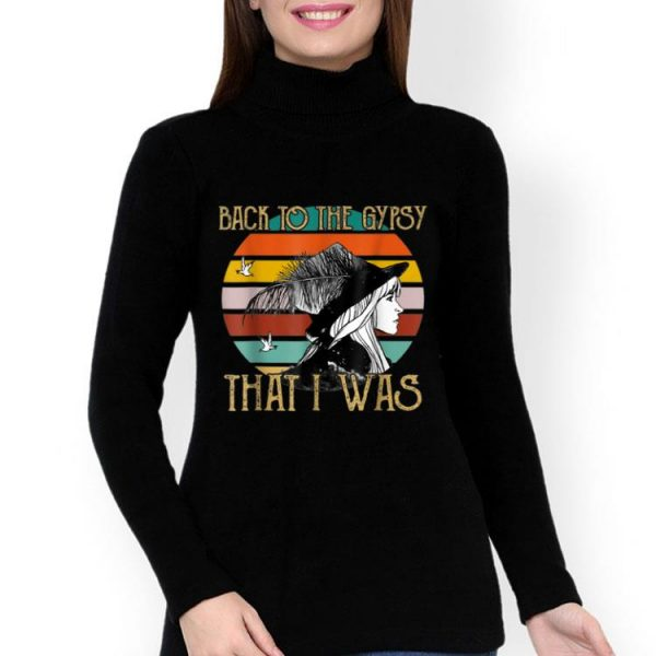Stevie Nicks Back To The Gypsy That I Was Vintage shirt