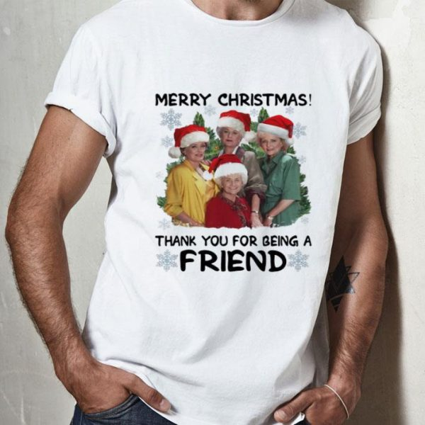 The Golden Girls Merry Christmas Thank You For Being A Friend shirt