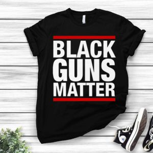 Black Guns Matter shirt