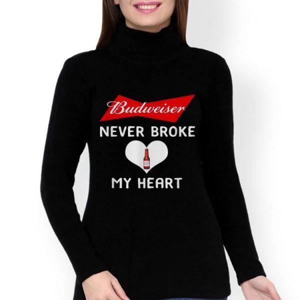 Budweiser Never Broke My Heart Beer Lovers shirt