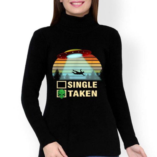 Single Or Taken Alien Vintage shirt