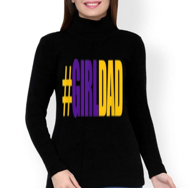 #girldad Girl Dad Father Of Daughters Number 8 And 24 Kobe Bryant shirt