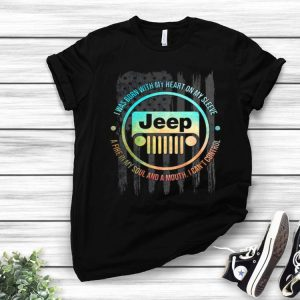 American Flag Jeep I Was Born With My Heart On My Sleeve shirt