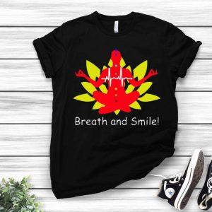 Breath And Smile Meditation Yoga shirt