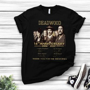 Deadwood 16th Anniversary Thank You For The Memories Signatures shirt