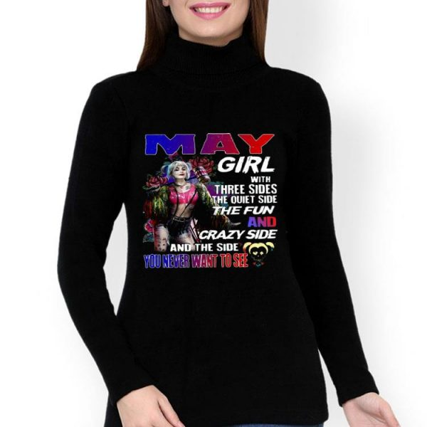 Harley Quinn May Girl And The Side You Never Want To See shirt