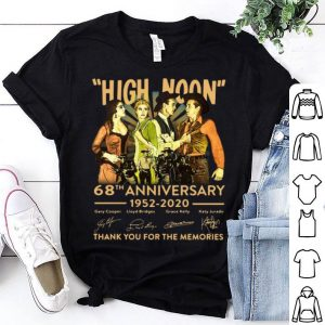 High Noon 68th Anniversary Thank You For The Memories Signatures shirt