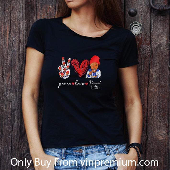 Pretty Peace Love Peanut Butter 2pac shirt