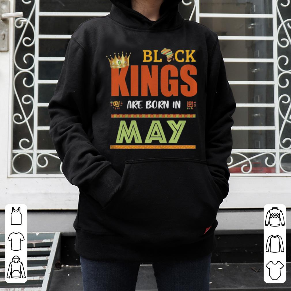 56fbd62a2 Black Kings Are Born In May Birthday shirt 4 - Black Kings Are Born In May