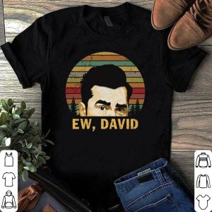 Ew David Schitt's Creek Rose vintage shirt