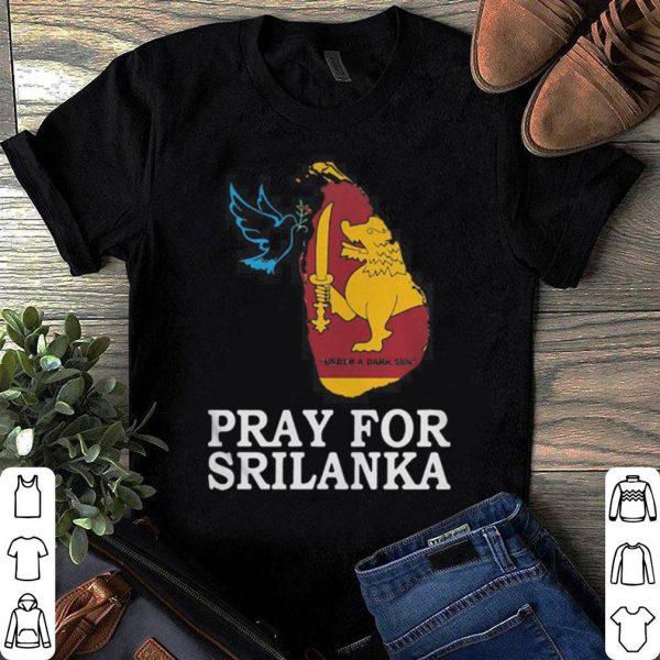 Pray for Sri Lanka shirt