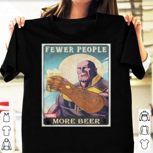 Thanos fever people more beer shirt