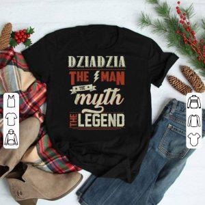 Dziadzia The Man The Myth The Legend Father's Day Gift shirt