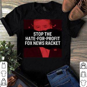 Sean Hannity Elizabeth Warren Stop Hate For Profit Fox News Racket shirt
