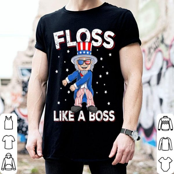 4th Of July Floss Like a Boss Uncle Sam Patriotic shirt