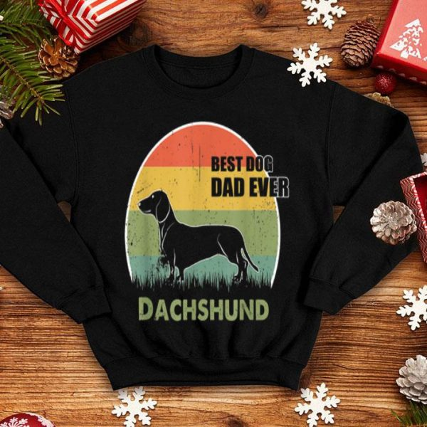 Best Dog Dad Ever Dachshund Father Day 2019 shirt
