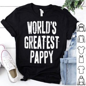 Father's Day World's Greatest Pappy shirt