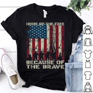 Home Of The Free Because Of The Brave American Flag Shirt