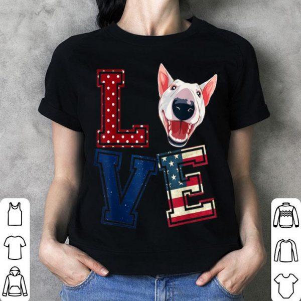 Love Bull Terrier American Flag Patriotic 4th Of July shirt