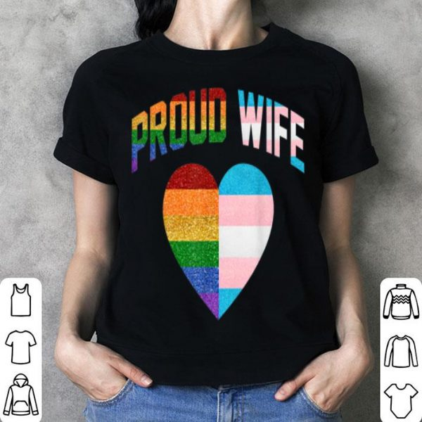 Proud Wife Heart Flag Rainbow Lgbt Transgender Pride Month shirt