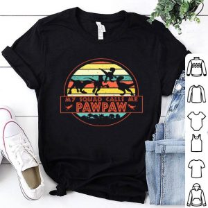 Vintage Retro My Squad Call Me Pawpaw Shirt
