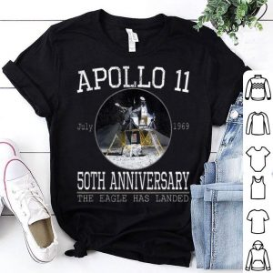Apollo 11 Lunar Module 50th Anniversary The Eagle Has Landed shirt