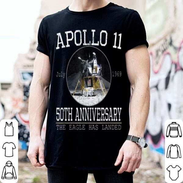 Apollo 11 Lunar Module 50th Anniversary The Eagle Has Landed shirt