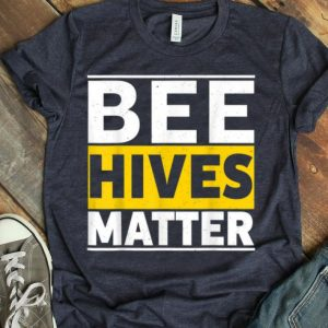 Bee Hives Matter Vintage Retro Save The Bees shirt
