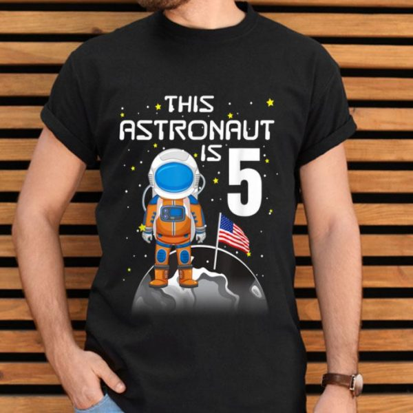 Kids 5th Birthday Astronaut One Step Boys 5 Year Old shirt