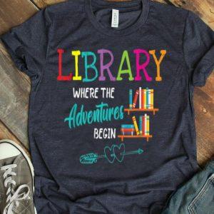 Library Books Where Adventures Begin Librarian Reading Book shirt