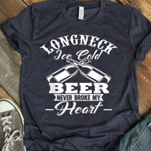 Longneck Ice Cold Beer Never Broke My Heart Beer shirt